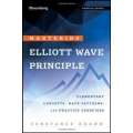 Mastering Elliott Wave Principle: Elementary Concepts, Wave Patterns, and Practice Exercises with Elliott Wave Oscillator